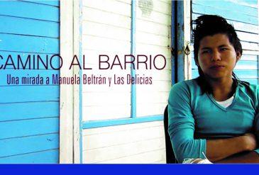 """Lanzamiento de vídeo documental """"Camino al barrio"""" del proyecto Rumbos de Paz de los barrios Las Delicias y Manuela Beltrán"""