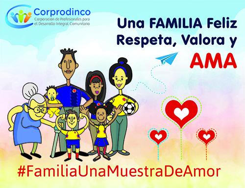 #FamiliaUnaMuestraDeAmor